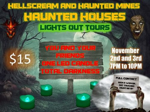 Haunted Mines Haunted House *LIGHTS OUT* Event (new) poster