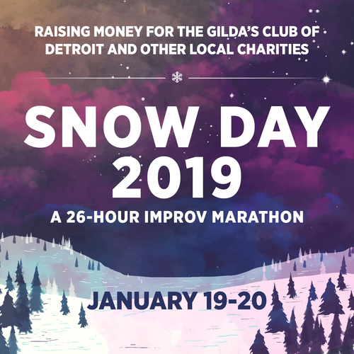 Snow Day: The 26 Hour Improv Marathon! poster