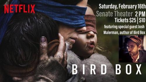 Bird Box w/ special guest Josh Malerman  poster