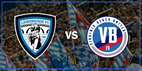 Lionsbridge FC vs Virginia Beach United (May 22, 2019) poster