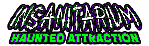 Insanitarium Haunted Attraction poster