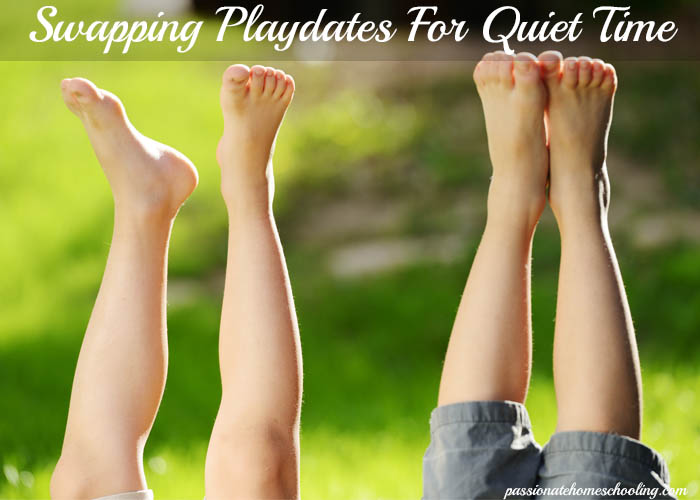 Swapping playdates with a friend can give you a quiet time. www.passionatehomeschooling.com