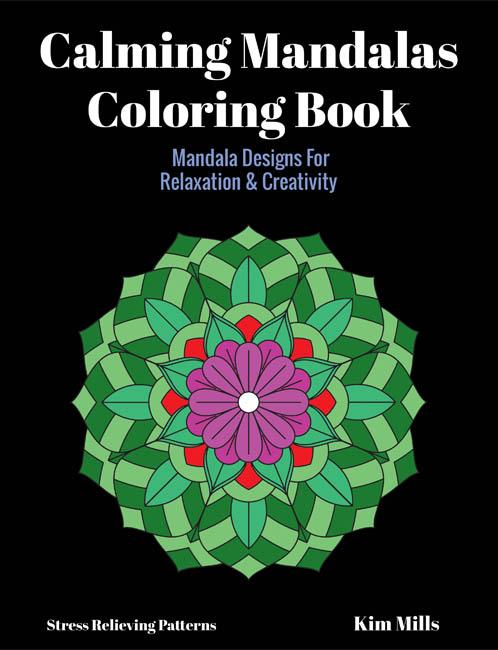 Calming Mandalas Adult Coloring Book