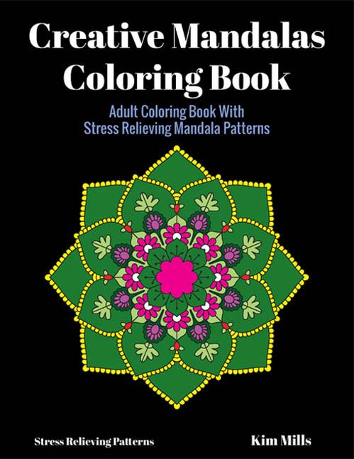 Creative Mandalas Adult Coloring Book