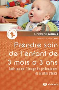 A lire - Prendre soin de l'enfant de 3 mois à 3 ans