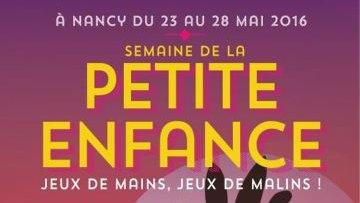 La Semaine de la Petite Enfance à Nancy