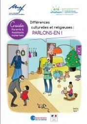 Parents / assistants maternels : Un guide inédit pour ouvrir le dialogue sur les différences religieuses et culturelles