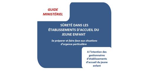 Publication du guide sur la sûreté dans les EAJE