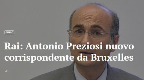 Antonio Preziosi Giornalista: nuovo corrispondente da Bruxelles