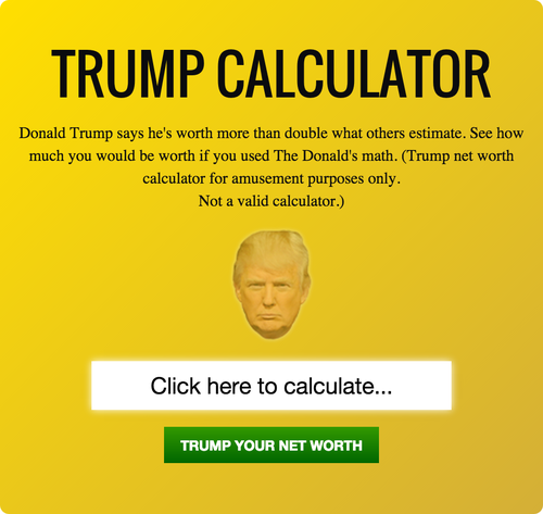 Hilarous: The Donald Trump Net Worth Calculator