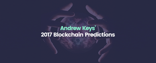 17 Blockchain Predictions for 2017