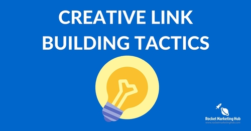 Link Building Tactics to help your Google rankings