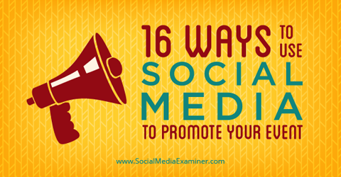 How to use social media to promote your event