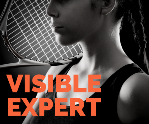 So you want to become a visible expert? Here's how!