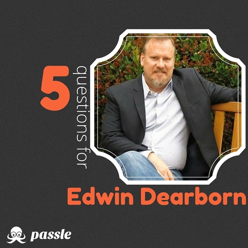 'The only constant in life and business is change': 5 questions for Edwin Dearborn