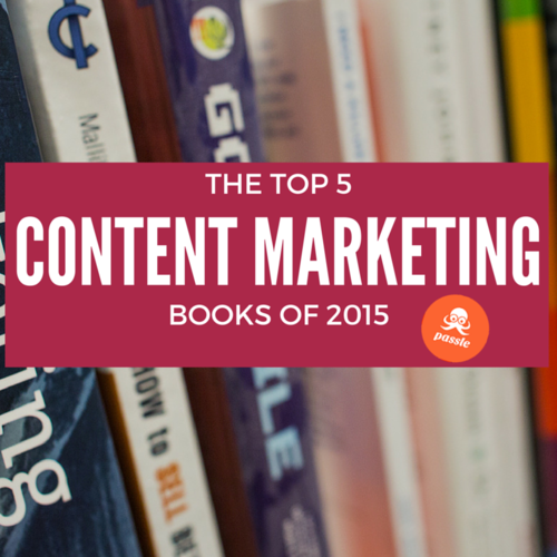 The Top 5 Content Marketing Books of 2015