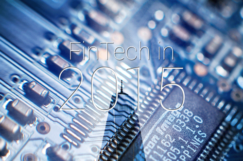What 2014 Told Us About FinTech in 2015