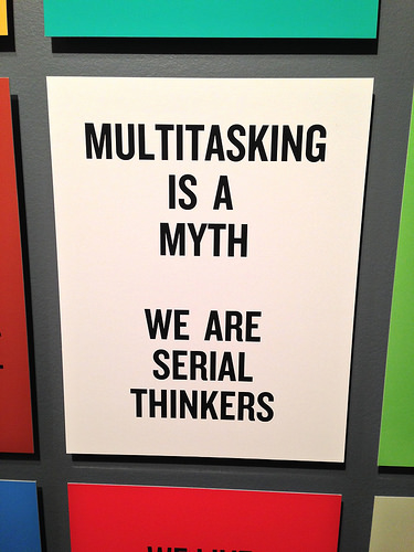 Glad to hear it: no such thing as multitasking