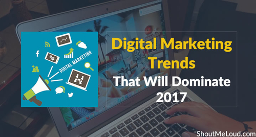 Digital Marketing 2017 - what to expect