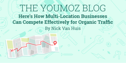 How Multi-Location Businesses Can Compete for Organic Traffic