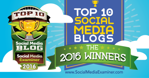 Top Social Media Blogs of 2016 So Far......