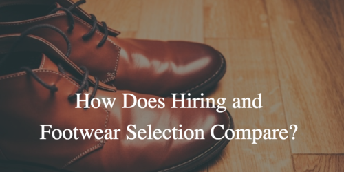 How does recruiting key talent for your business and selecting appropriate footwear compare?