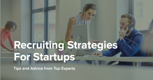19 Recruiting Strategies to Make Hiring Your Top Growth Hack