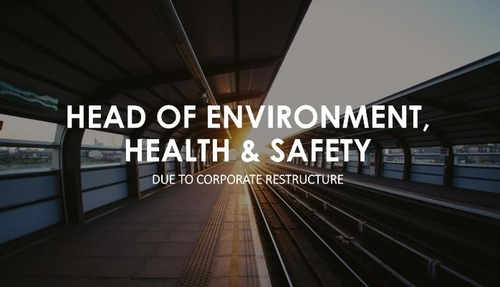 CASE STUDY: HEAD OF EHS - Rail Infrastructure