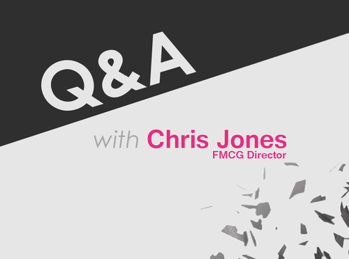 Q&A with Chris Jones, FMCG Director