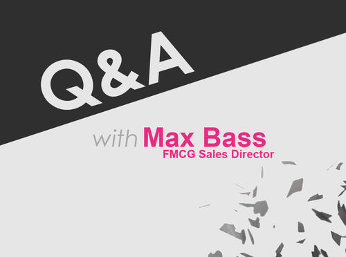 Q&A with Max Bass - FMCG Sales Director with International expertise