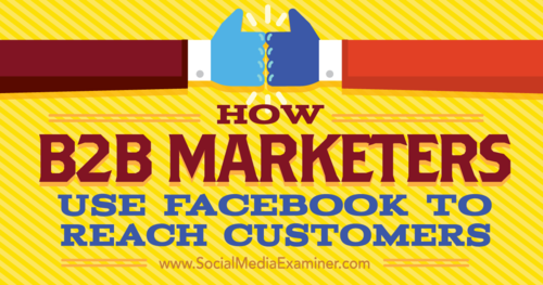 Can Facebook Work For B2B?