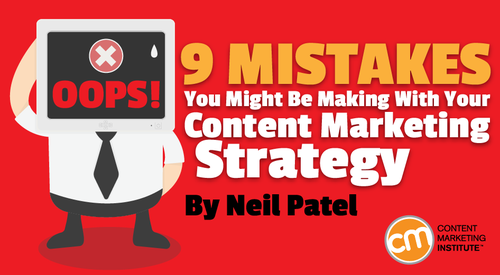 Are you making these 9 content marketing mistakes