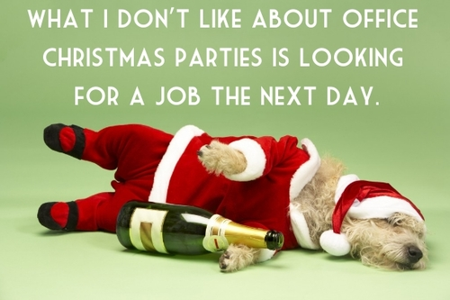 Tis not the season to make a fool of yourself at the work Christmas party!