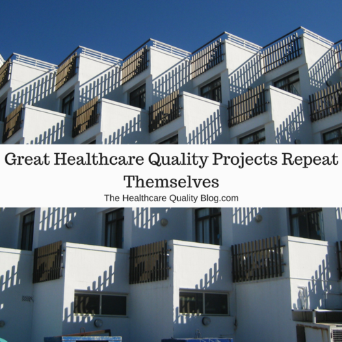 Great Healthcare Quality Projects Repeat