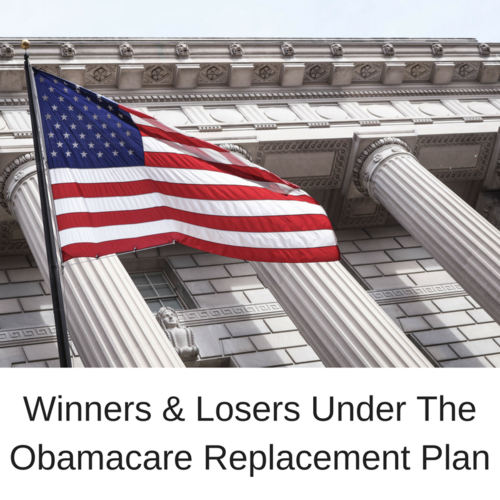 Who Wins & Who Loses Under The Obamacare Replacement Bill