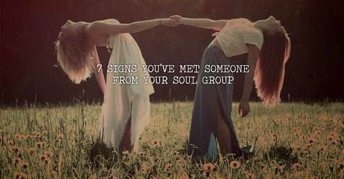 7 Signs You've Met Someone From Your Soul Group
