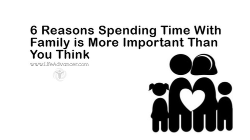 6 Reasons Spending Time With Family is Important