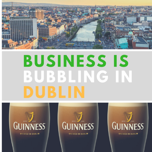 Business is Bubbling In Dublin