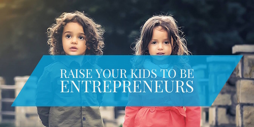 Do I want my kids to be entrepreneurs?