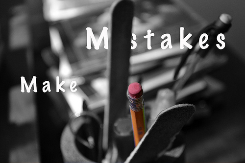 It's ok to make mistakes.