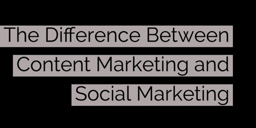 Do you know the difference between social and content marketing?
