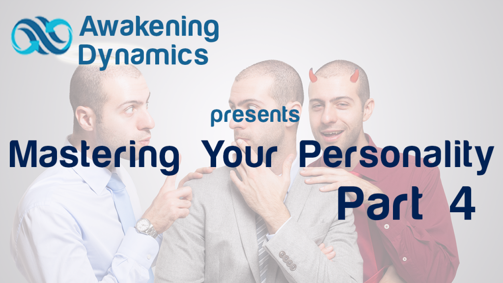 Mastering Your Personality Day 4