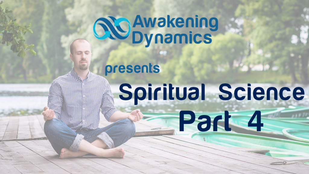 Spiritual Science Day 4