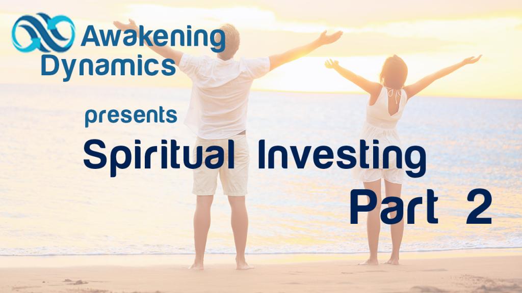 Spiritual Investing Day 2