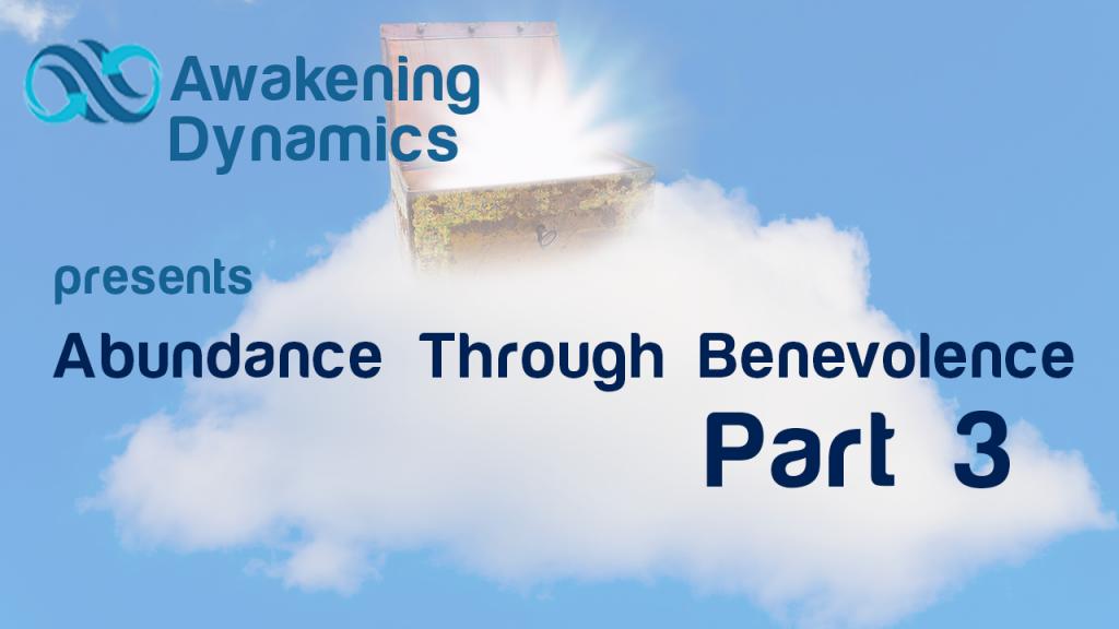 Abundance Through Benevolence Day 3