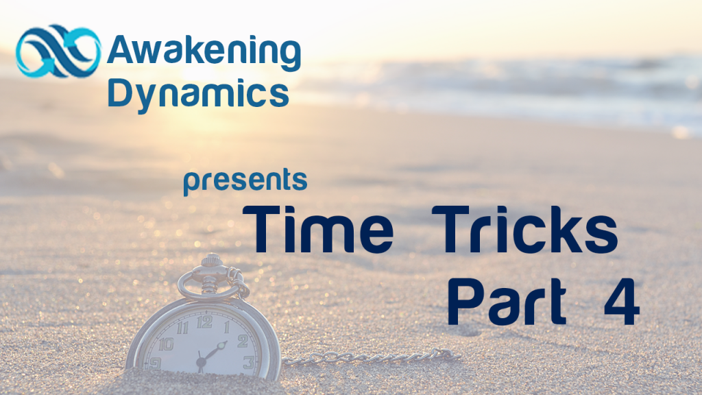 Time Tricks Day 4
