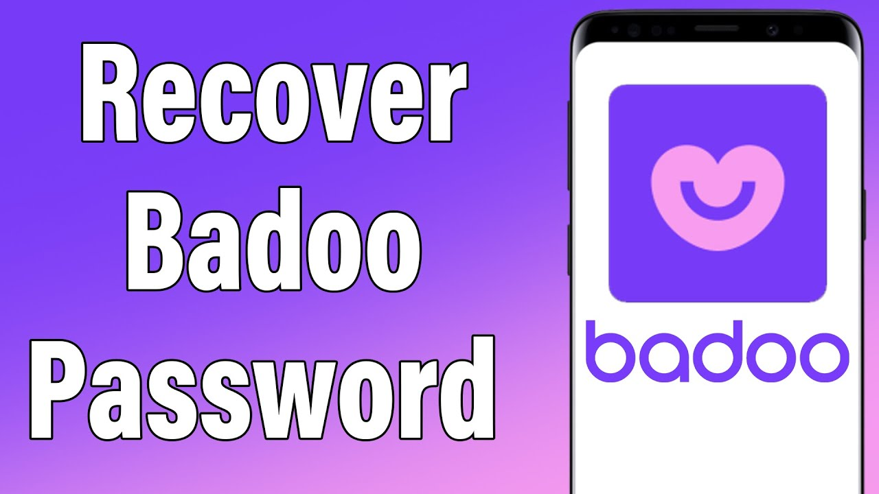 How To Recover a Lost Password on Badoo ?