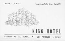 Image of King Hotel, Central at 42nd Place  Los Angeles 11, Calif. - Business card advertising King Hotel with 115 newly decorated rooms, 75 with bath.