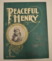 Image of Peaceful Henry - A total of eleven original sheet music from 1897-1911