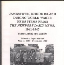 Image of L2015.016.006 - Jamestown, Rhode Island During World War II: News Items From The Newport Daily News, 1941-1945, Volume 3, Pages 469-710, May 11, 1944 - December 1945.